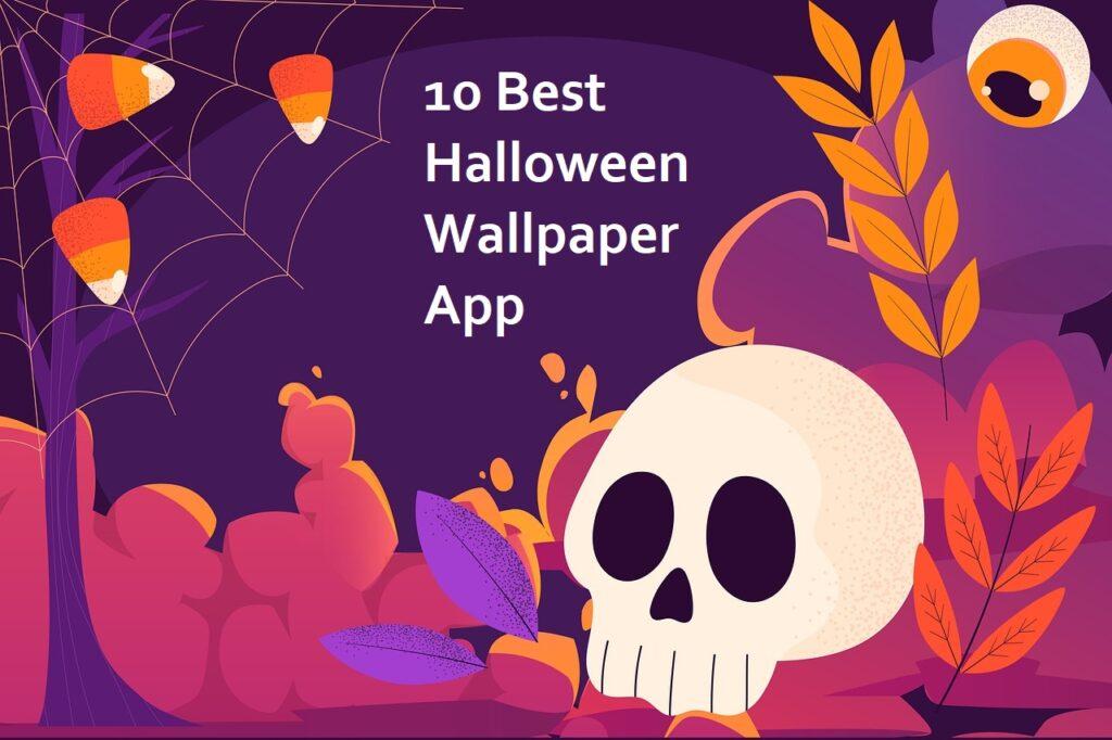10 Best Halloween Wallpaper App