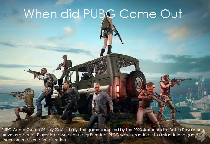 When did PUBG Come Out